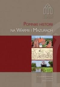 Pomniki historii na Warmii i Mazurach - okładka książki