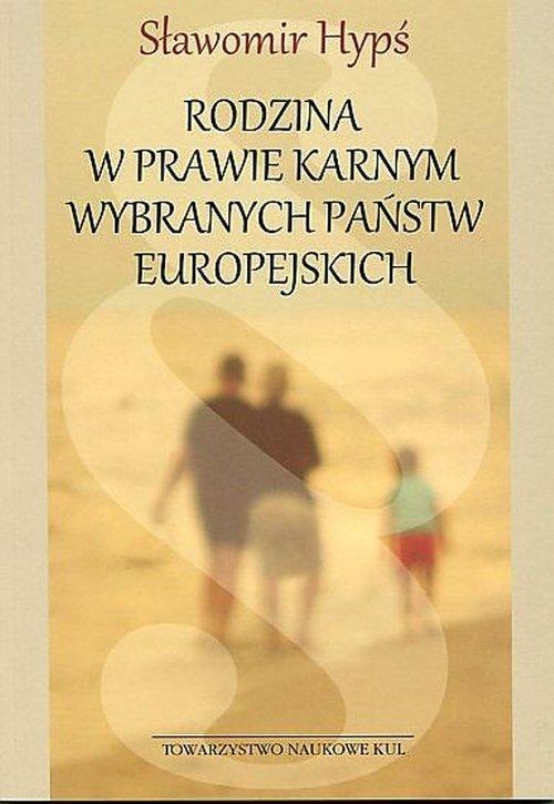 Rodzina w prawie karnym wybranych - okładka książki