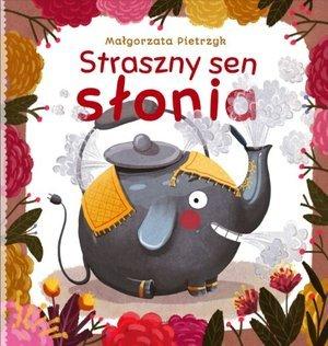 Straszny sen słonia - okładka książki
