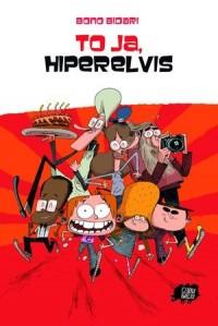 To ja, Hiperelvis - okładka książki