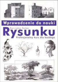 Wprowadzenie do nauki rysunku. - okładka książki