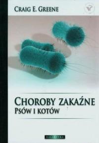 Choroby zakaźne psów i kotów (+ CD) - okładka książki