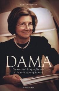 Dama. Biografia Marii Kaczyńskiej - okładka książki