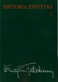 Historia estetyki. Tom 1 - okładka książki