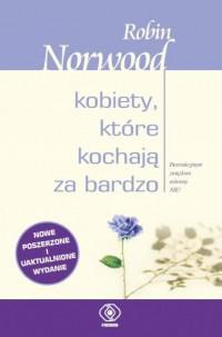 Kobiety, które kochają za bardzo - okładka książki