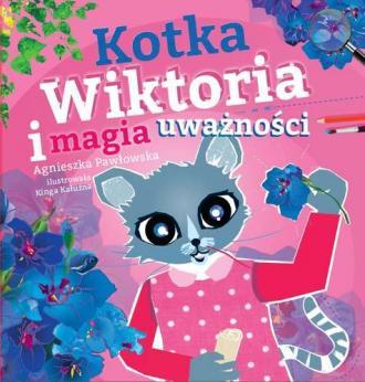 Kotka Wiktoria i magia uważności - okładka książki