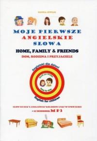 Moje pierwsze angielskie słowa. Dom, rodzina i przyjaciele - okładka podręcznika