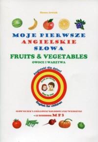 Moje pierwsze angielskie słowa. Owoce i warzywa - okładka podręcznika