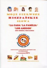 Moje pierwsze hiszpańskie słowa. Dom, rodzina i przyjaciele - okładka podręcznika