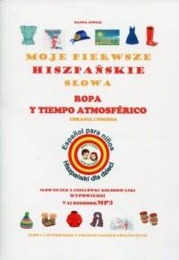 Moje pierwsze hiszpańskie słowa. Ubrania i pogoda - okładka podręcznika