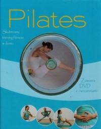 Pilates z ćwiczeniami (+ DVD). Skuteczny trening fitness w domu - okładka książki