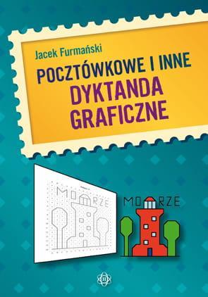 Pocztówkowe i inne dyktanda graficzne - okładka książki