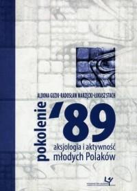 Pokolenie 89. Aksjologia i aktywność - okładka książki