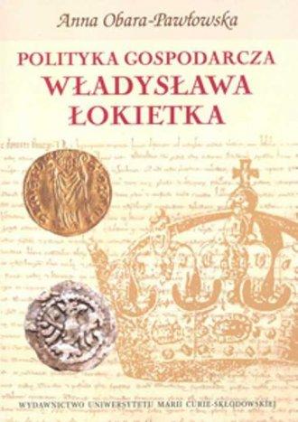 Polityka gospodarcza Władysława - okładka książki