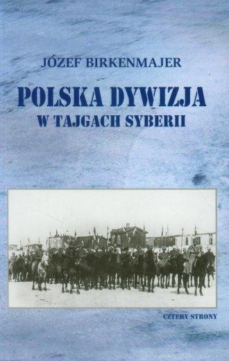 Polska dywizja w tajgach Syberii - okładka książki