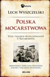 Polska mocarstwowa - okładka książki