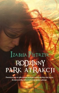 Rodzinny park atrakcji - okładka książki