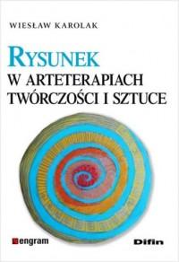 Rysunek w arteterapiach, twórczości - okładka książki