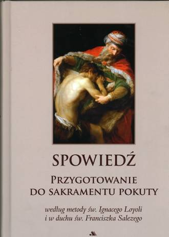 Spowiedź. Przygotowanie do sakramentu - okładka książki