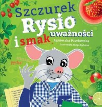 Szczurek Rysio i smak uważności - okładka książki