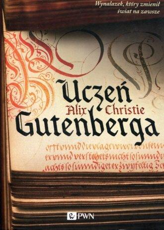 Uczeń Gutenberga - okładka książki