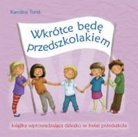 Wkrótce będę przedszkolakiem - okładka podręcznika