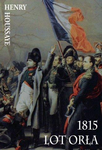 1815. Lot Orła - okładka książki