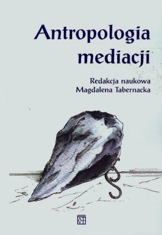 Antropologia mediacji - okładka książki