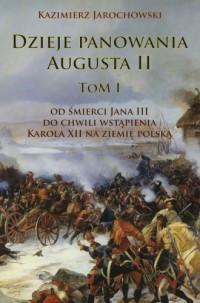 Dzieje panowania Augusta II. Tom - okładka książki