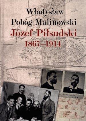 Józef Piłsudski 1867-1914 - okładka książki