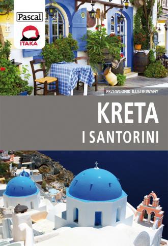 Kreta i Santorini. Przewodnik ilustrowany - okładka książki
