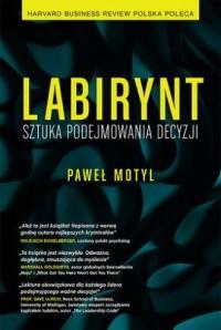 Labirynt. Sztuka podejmowania decyzji - okładka książki