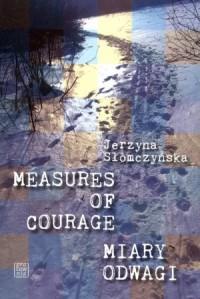 Miary odwagi. Measures of courage - okładka książki