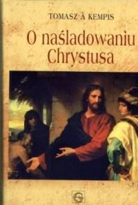 O naśladowaniu Chrystusa - Tomasz - okładka książki