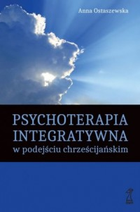Psychoterapia integratywna w podejściu chrześcijańskim - okładka książki