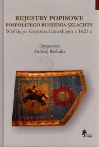 Rejestry popisowe pospolitego ruszenia szlachty Wielkiego Księstwa Litewskiego z 1621 roku - okładka książki