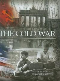 The Cold War. A Short History of - okładka książki