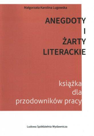 Anegdoty i żarty literackie. Książka - okładka książki