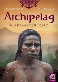 Archipelag znikających wysp - okładka książki