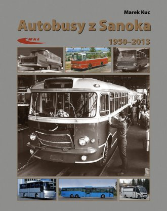 Autobusy z Sanoka 1950-2013 - okładka książki