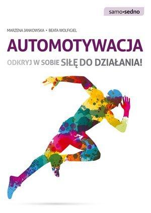 Automotywacja. Odkryj w sobie siłę - okładka książki