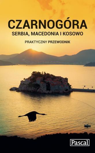 Czarnogóra, Serbia, Macedonia i - okładka książki