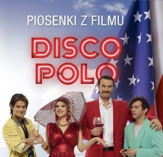 Disco Polo. Piosenki z filmu - okładka płyty