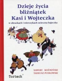 Dzieje z życia bliźniątek Kasi i Wojteczka - okładka książki