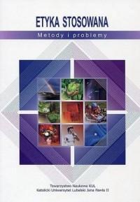 Etyka stosowana. Metody i problemy - okładka książki