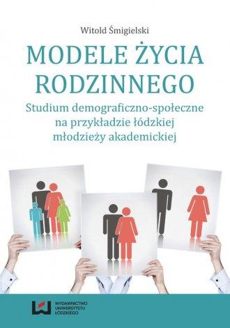 Modele życia rodzinnego. Studium - okładka książki
