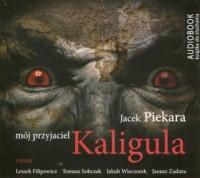 Mój przyjaciel Kaligula (CD mp3) - pudełko audiobooku