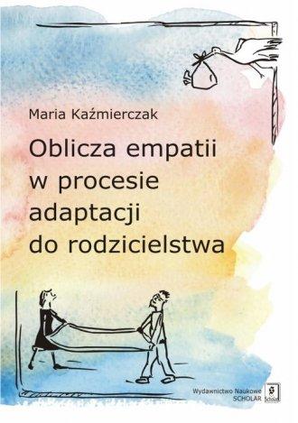 Oblicza empatii w procesie adaptacji - okładka książki