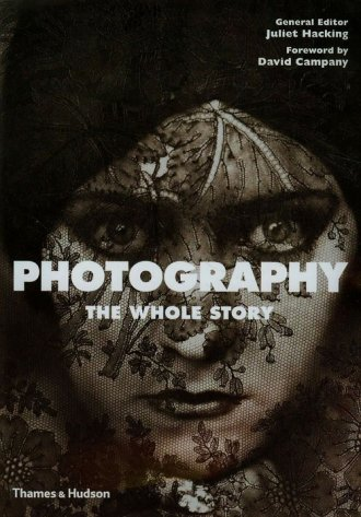 Photography. The Whole Story - okładka książki