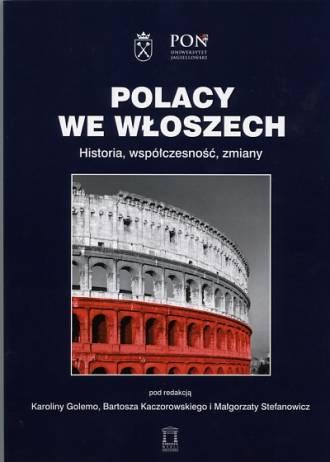 Polacy we Włoszech. Historia, współczesność, - okładka książki